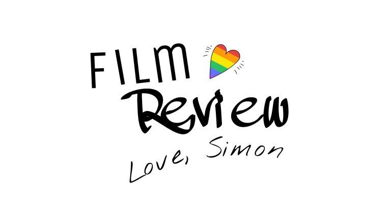 """Filmreview """"Love Simon"""""""